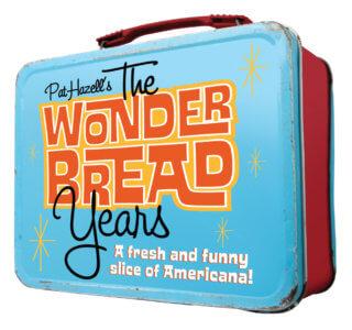 The Wonder Bread Years