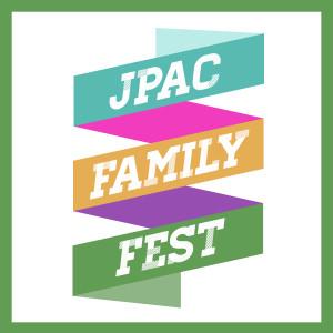 JPAC Family Fest