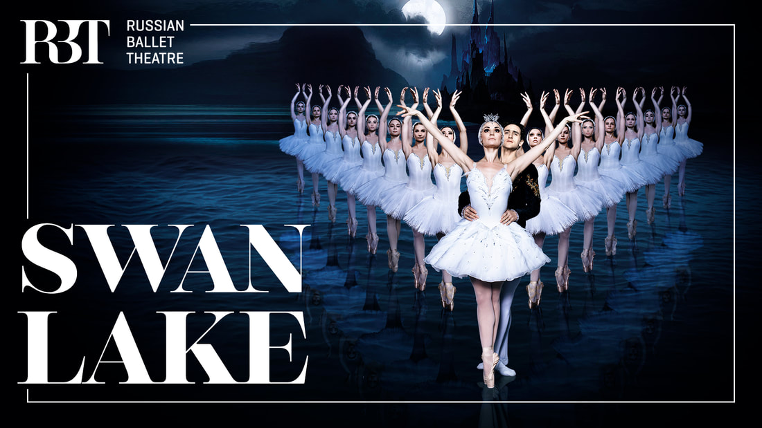 Russian Ballet Theatre ​ presents Swan Lake
