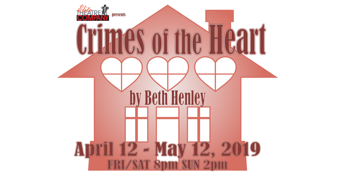 Elite Theatre Company Presents Crimes of the Heart