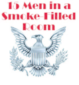 15 Men in a Smoke-Filled Room