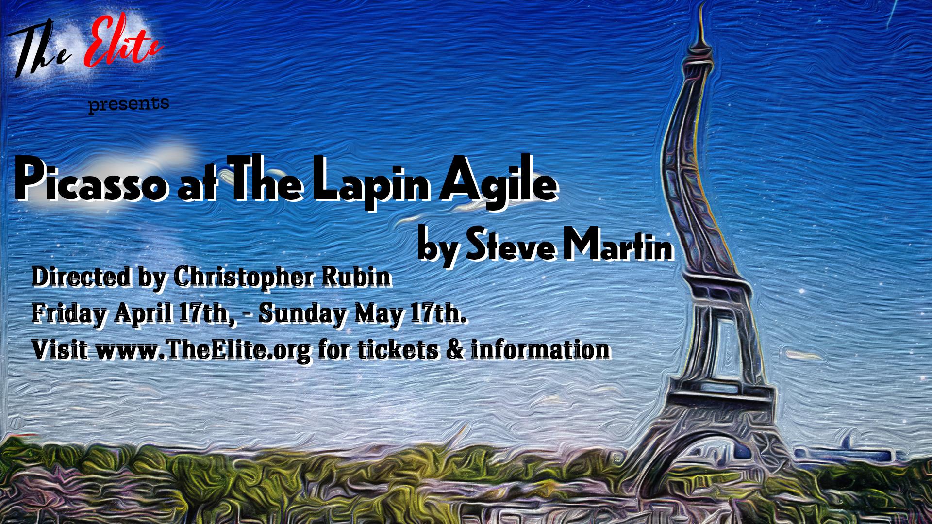 Elite Theatre Company Presents Picasso at the Lapin Agile by Steve Martin