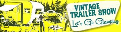7th Annual Vintage Trailer Show