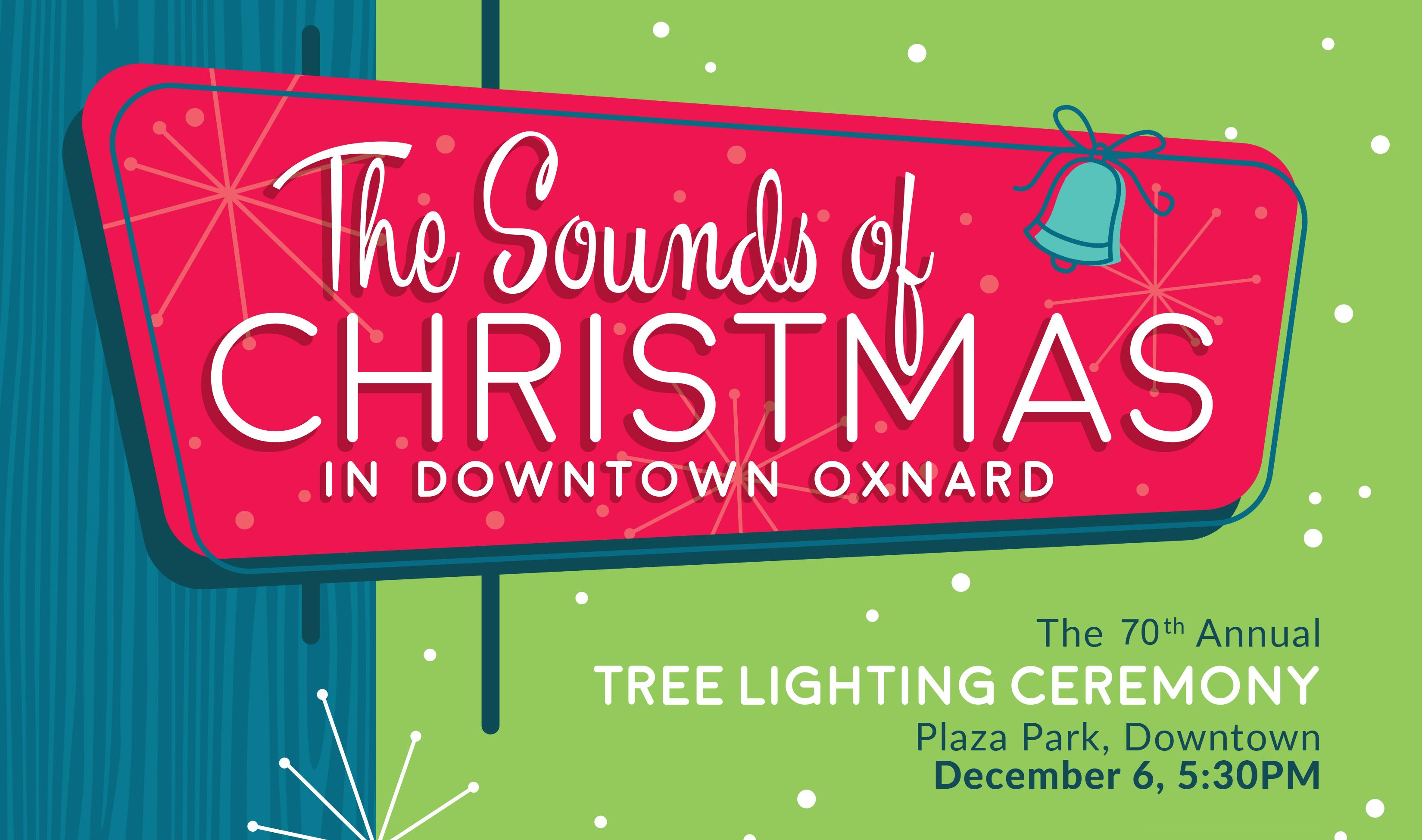 69th Annual Oxnard Tree Lighting Ceremony