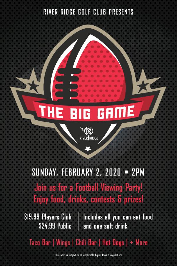 River Ridge Golf Club Presents The Big Game