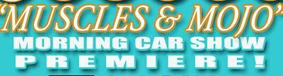 Muscles & Mojo Morning Car Show