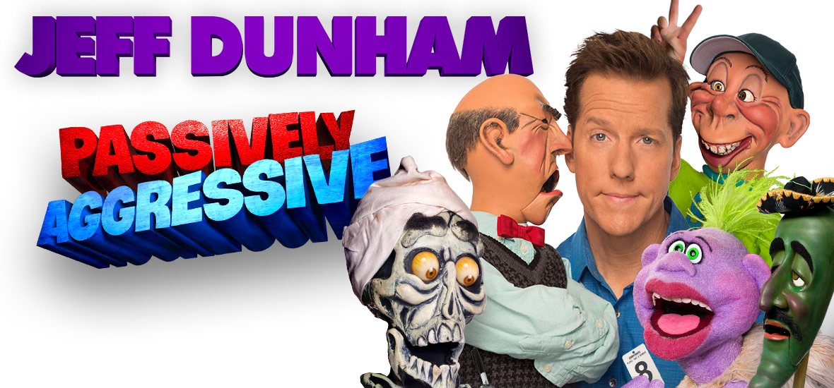 Jeff Dunham: Passively Aggressive at the PACC