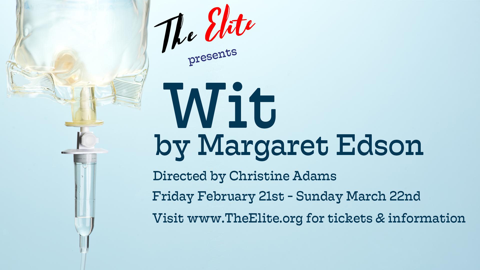 Elite Theatre Company Presents Wit by Margaret Edson
