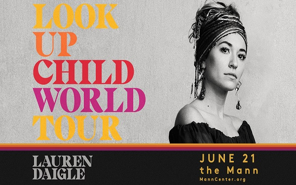 Lauren Daigle: Look Up Child World Tour with AHI