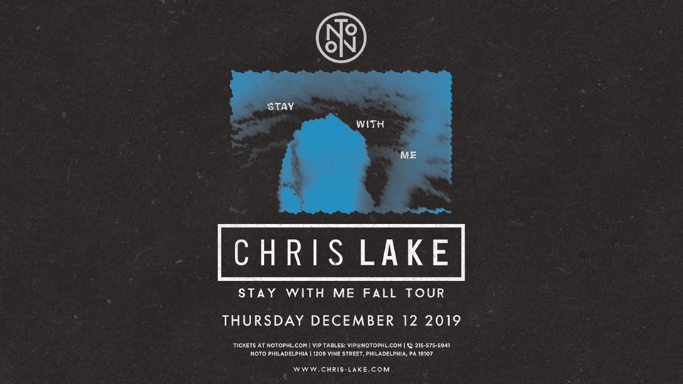 Chris Lake: Stay With Me Tour at NOTO