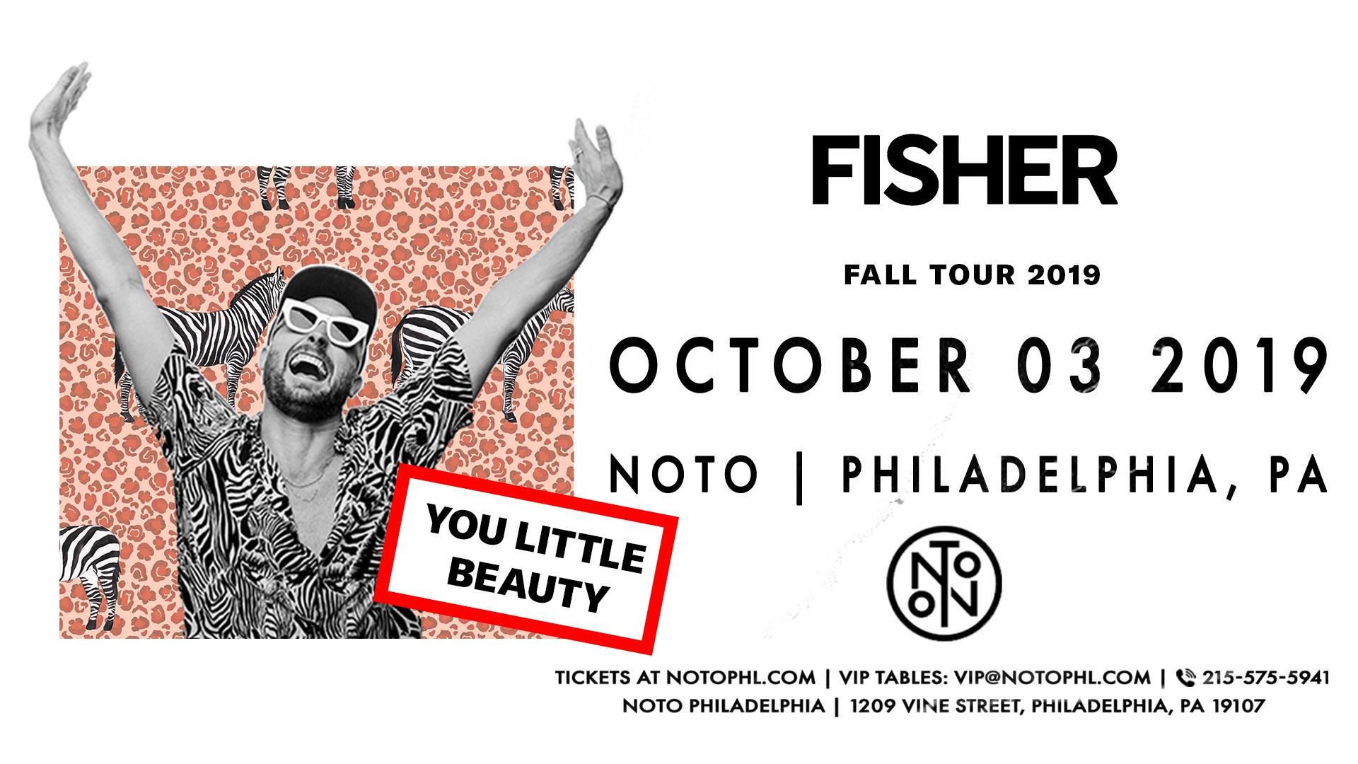 Fisher: You Little Beauty Tour at NOTO