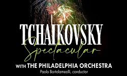 Tchaikovsky Spectacular with The Philadelphia Orchestra