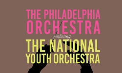 The Philadelphia Orchestra feat. the National Youth Orchestra